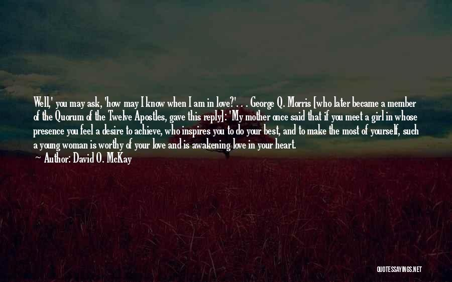 Gave My Heart Quotes By David O. McKay