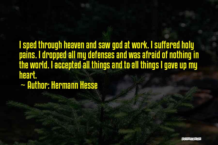 Gave My Heart Quotes By Hermann Hesse