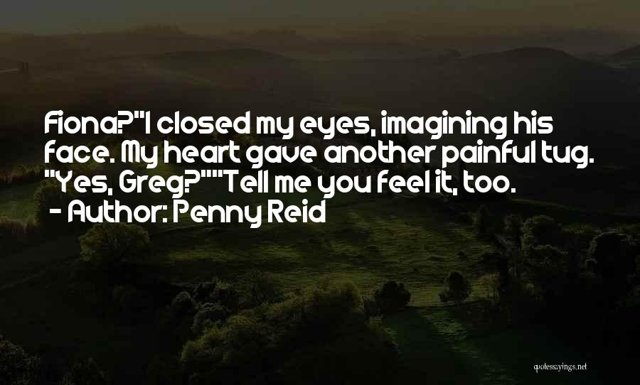Gave My Heart Quotes By Penny Reid
