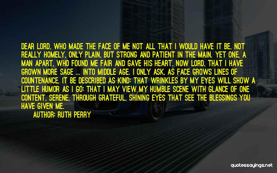 Gave My Heart Quotes By Ruth Perry