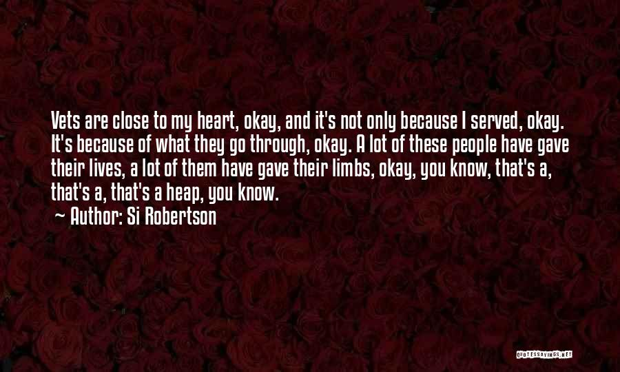 Gave My Heart Quotes By Si Robertson