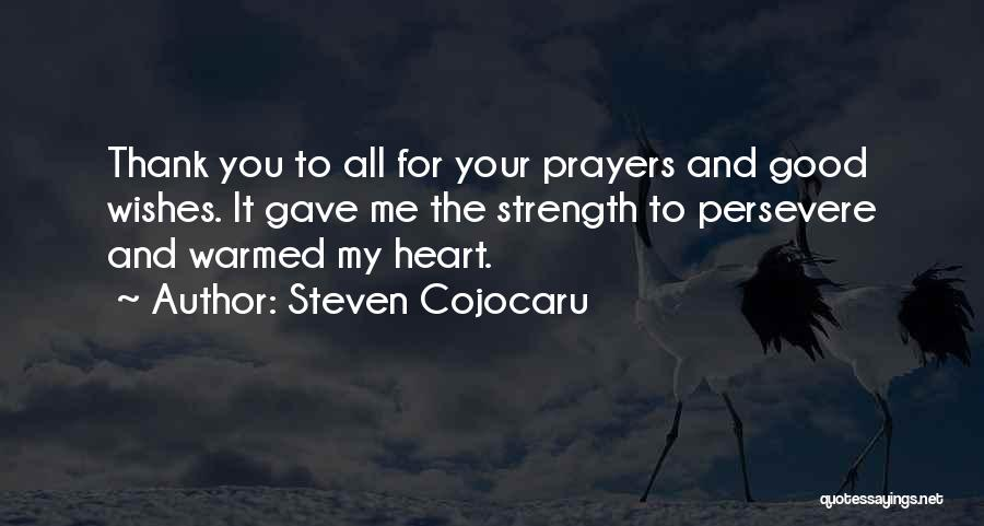 Gave My Heart Quotes By Steven Cojocaru