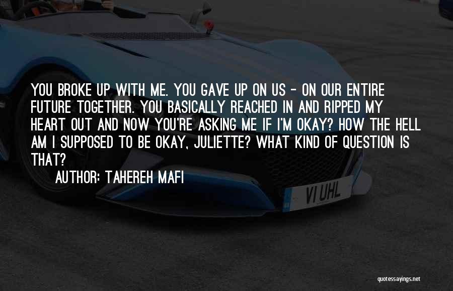 Gave My Heart Quotes By Tahereh Mafi