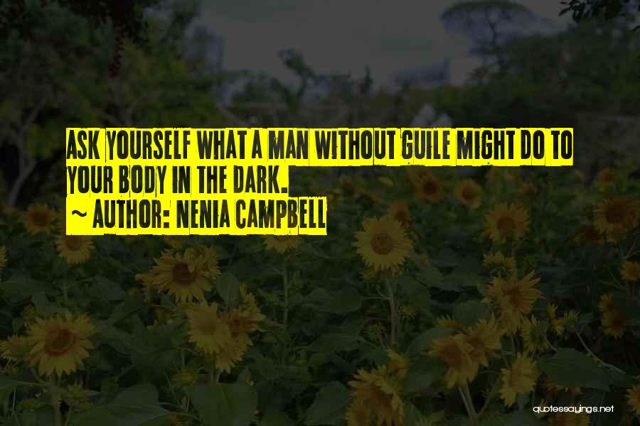 Gavin Guile Quotes By Nenia Campbell