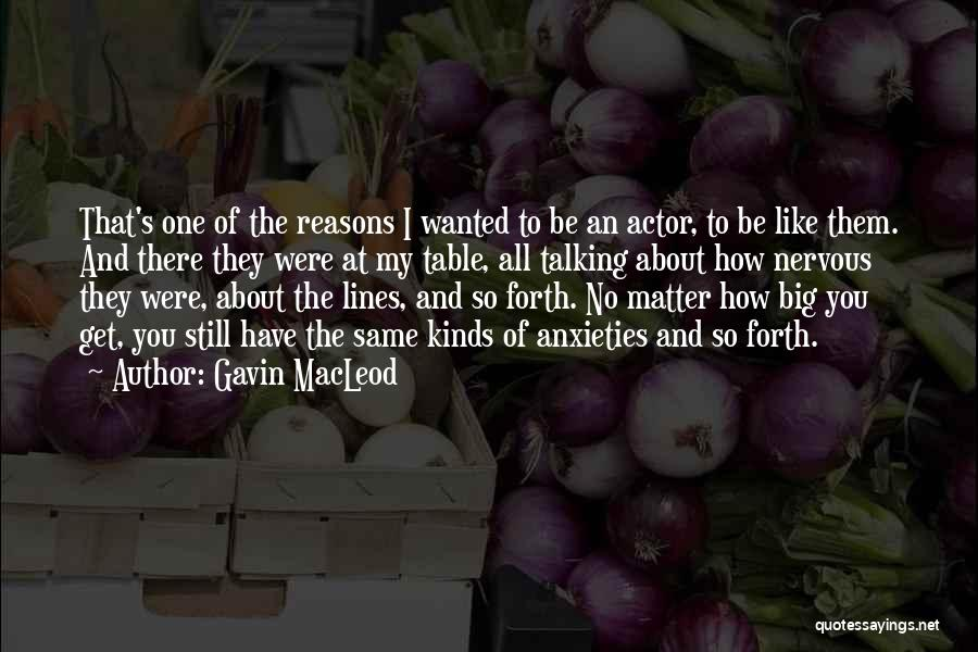Gavin MacLeod Quotes 1398356