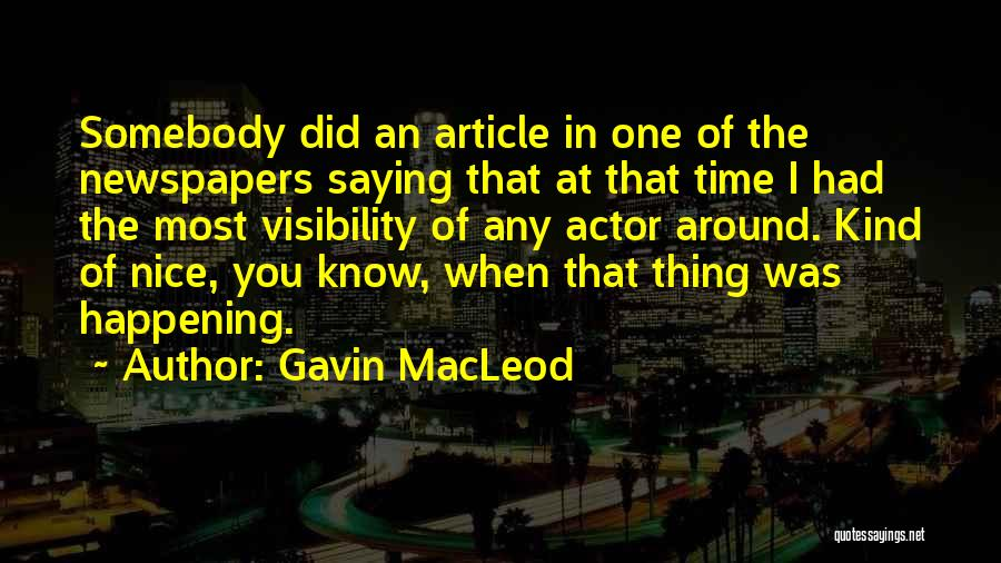 Gavin MacLeod Quotes 1778515