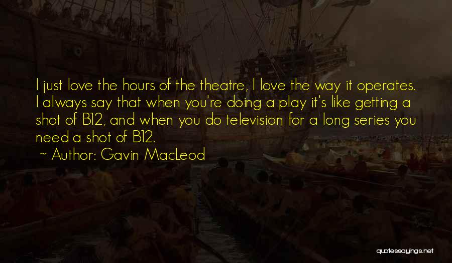 Gavin MacLeod Quotes 1924457