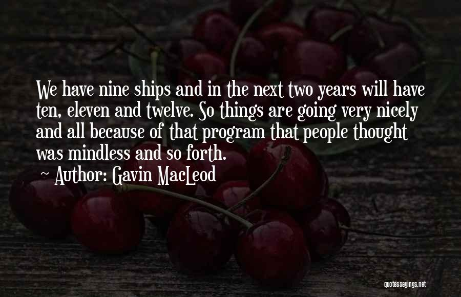 Gavin MacLeod Quotes 2107658