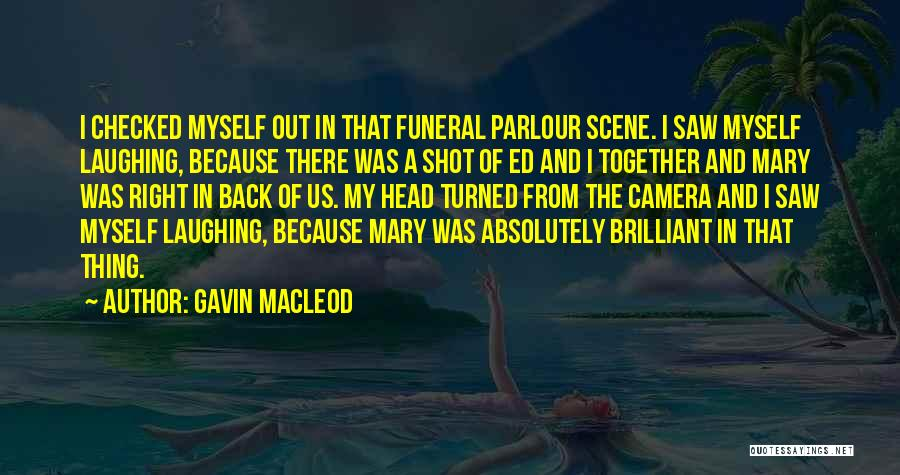 Gavin MacLeod Quotes 401027
