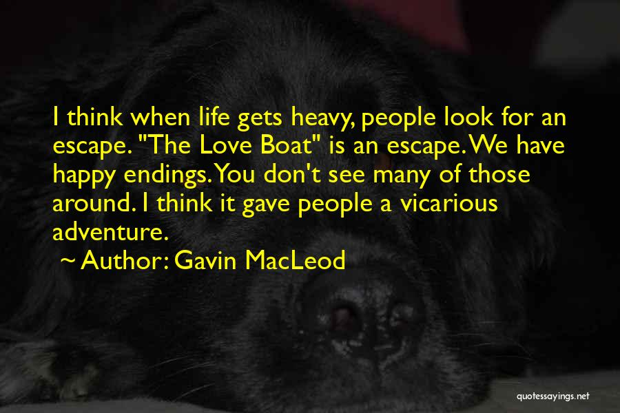 Gavin MacLeod Quotes 755791