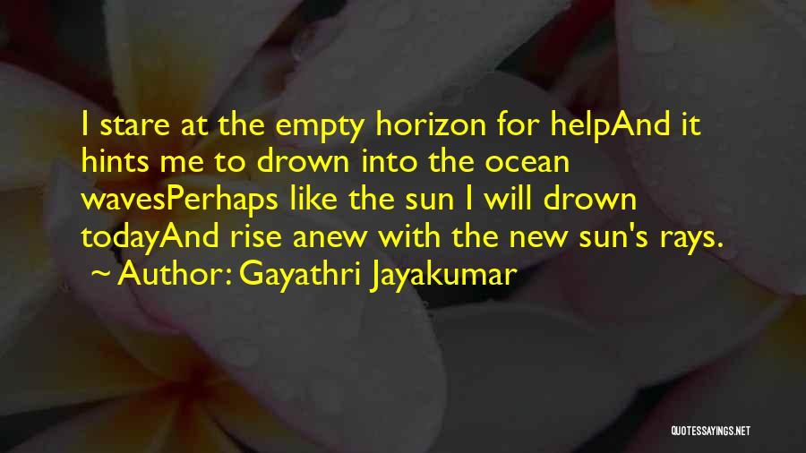 Gayathri Jayakumar Quotes 693979
