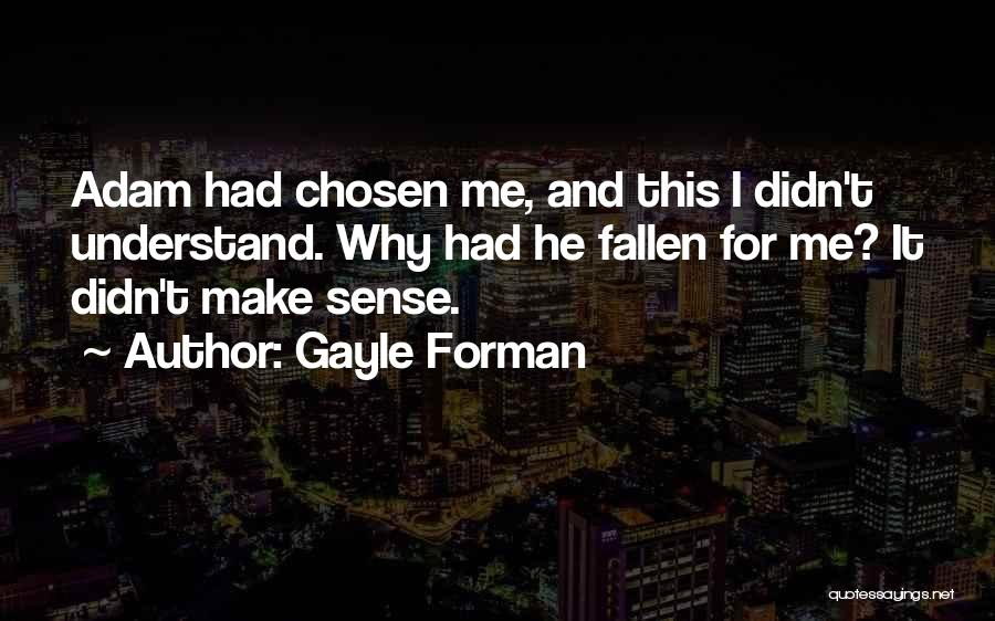 Gayle Forman Quotes 1010849