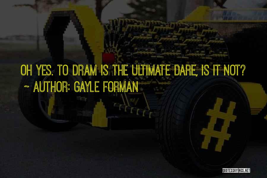 Gayle Forman Quotes 1055374
