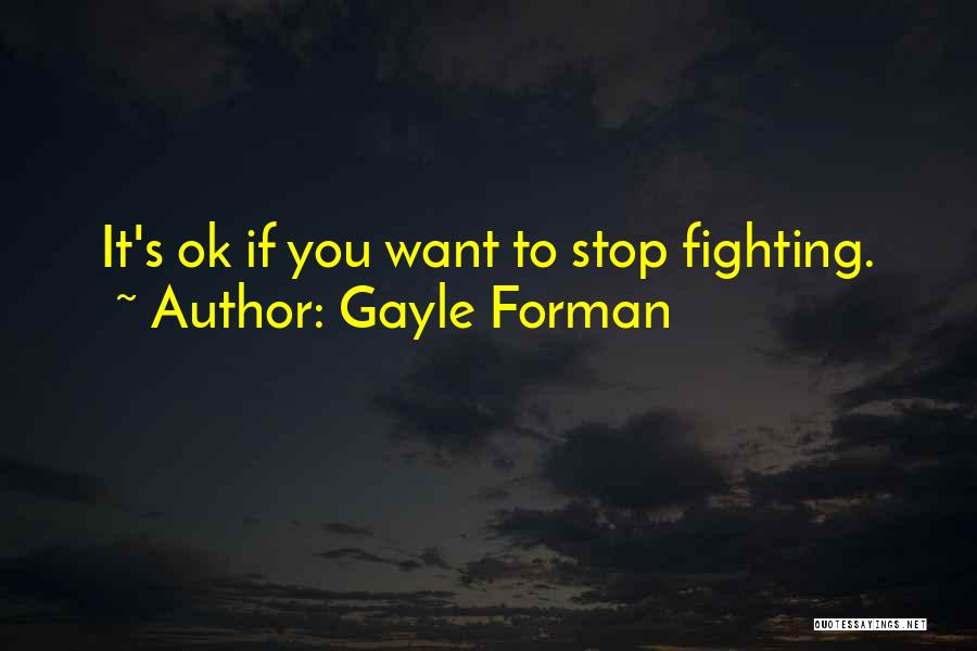 Gayle Forman Quotes 1069894
