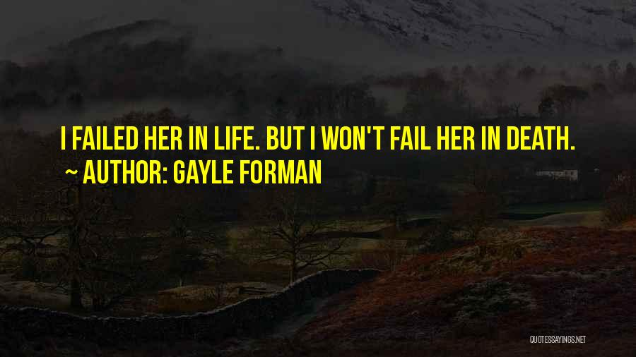 Gayle Forman Quotes 1118066
