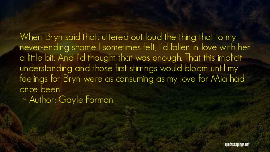 Gayle Forman Quotes 1325370