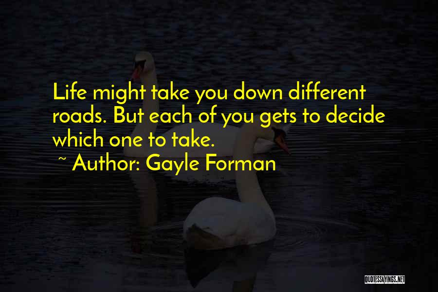 Gayle Forman Quotes 1631754