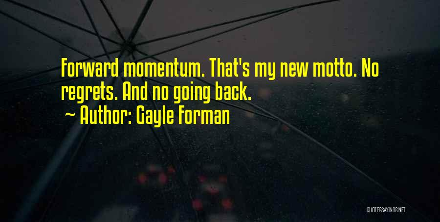 Gayle Forman Quotes 1716314