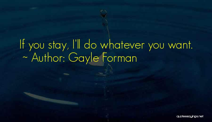Gayle Forman Quotes 182746