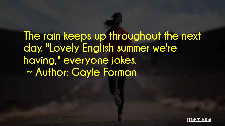 Gayle Forman Quotes 208772