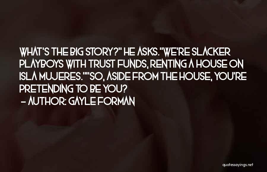 Gayle Forman Quotes 2136423