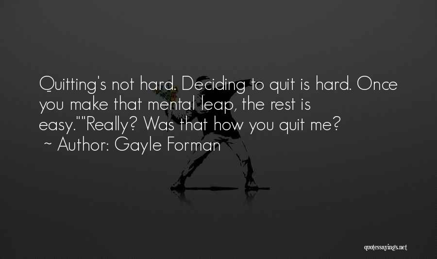 Gayle Forman Quotes 234385