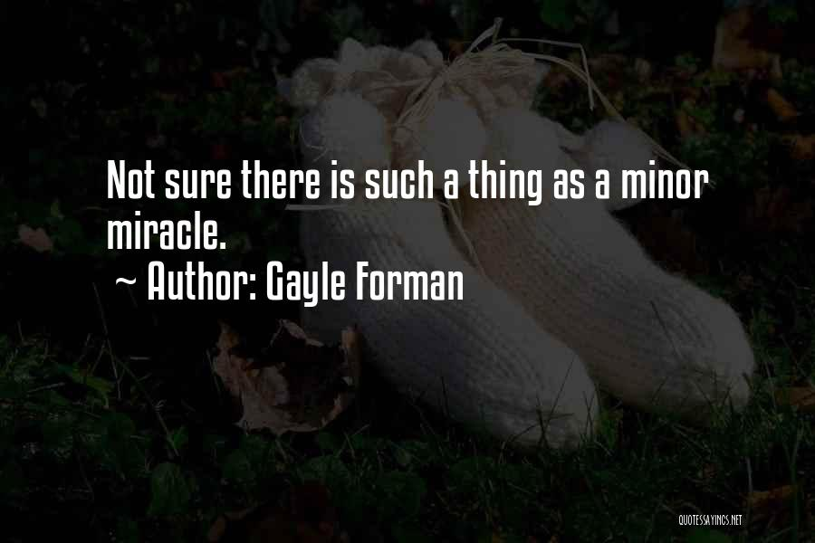 Gayle Forman Quotes 268675
