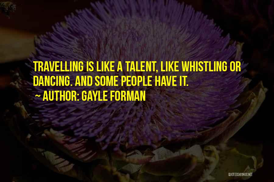 Gayle Forman Quotes 340314