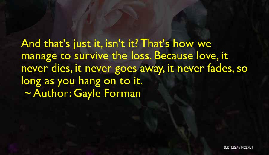 Gayle Forman Quotes 399760