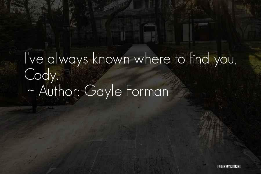 Gayle Forman Quotes 467559