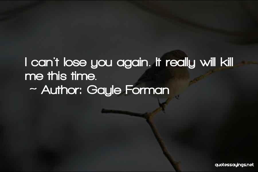 Gayle Forman Quotes 479877