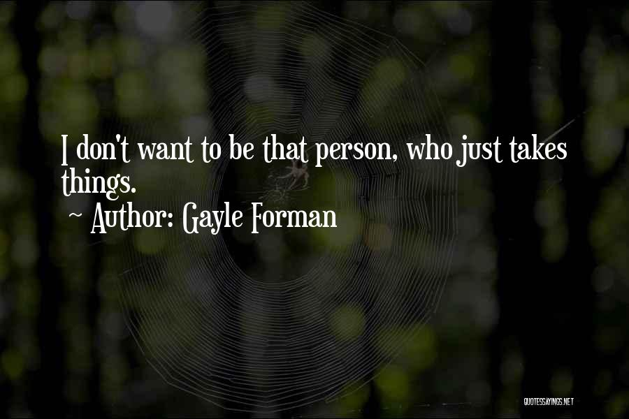 Gayle Forman Quotes 504503