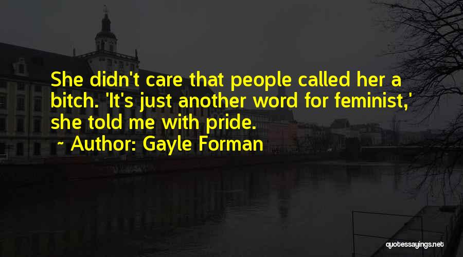 Gayle Forman Quotes 542040