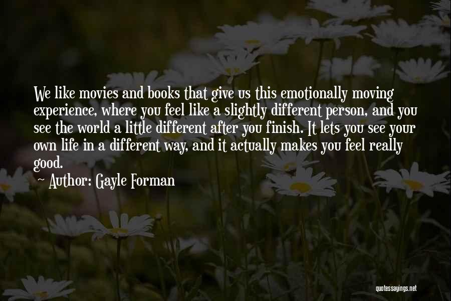 Gayle Forman Quotes 553567