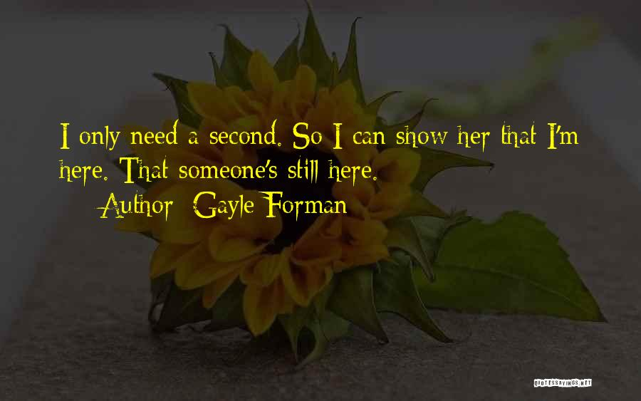 Gayle Forman Quotes 768740