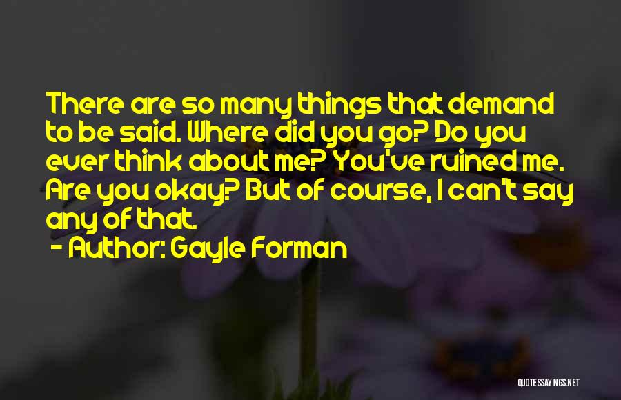Gayle Forman Quotes 780992