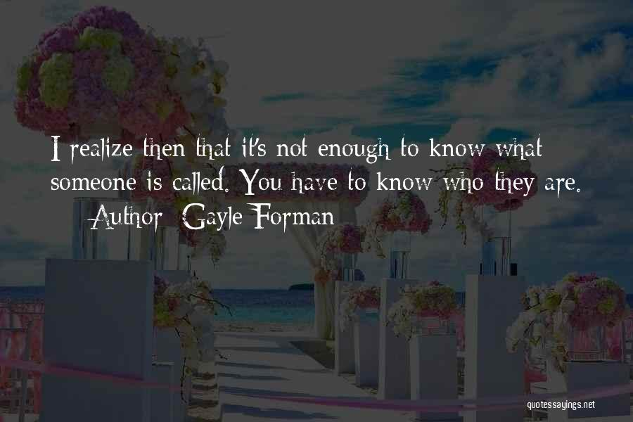 Gayle Forman Quotes 898477