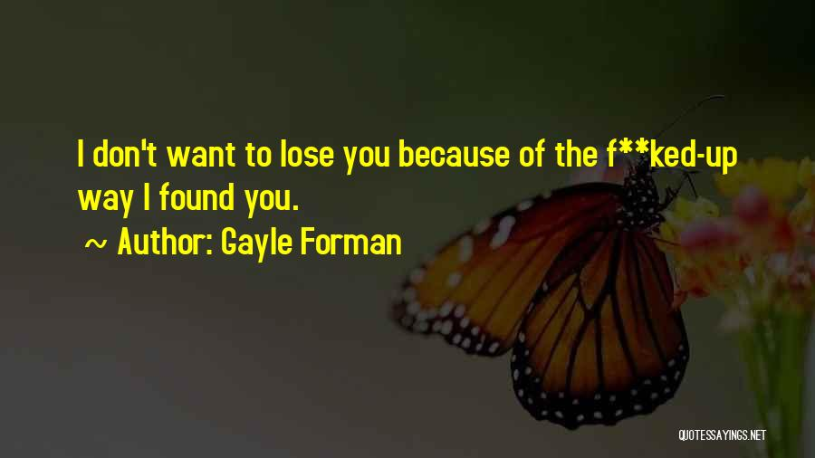 Gayle Forman Quotes 991376