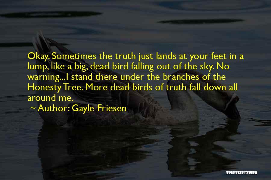 Gayle Friesen Quotes 2096783