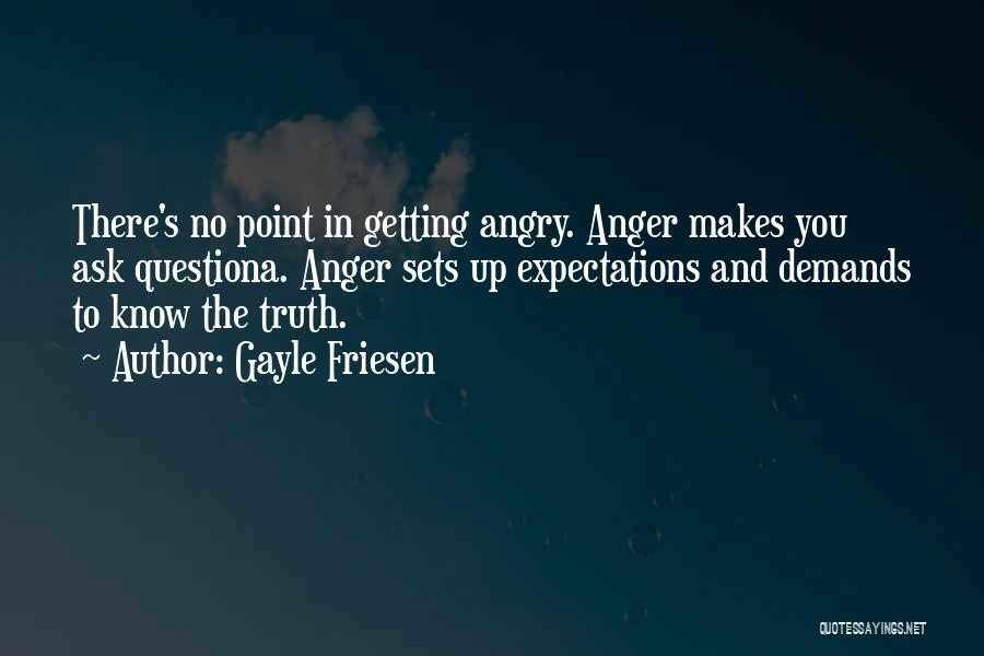 Gayle Friesen Quotes 627946