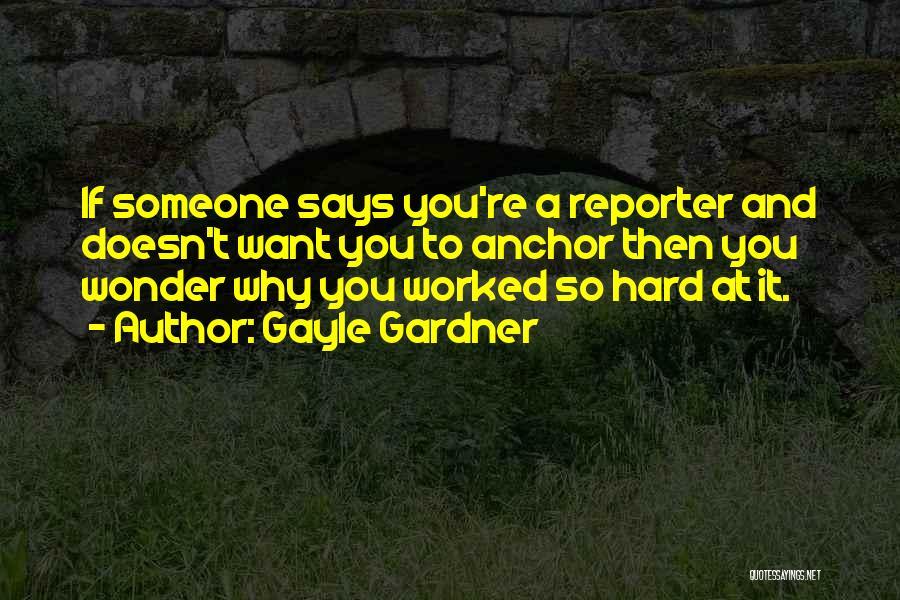 Gayle Gardner Quotes 405286
