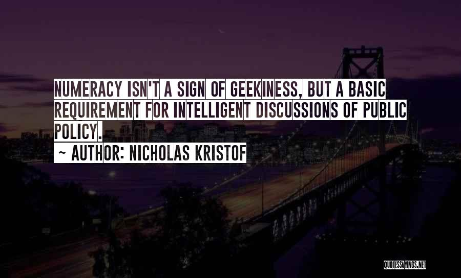 Geekiness Quotes By Nicholas Kristof