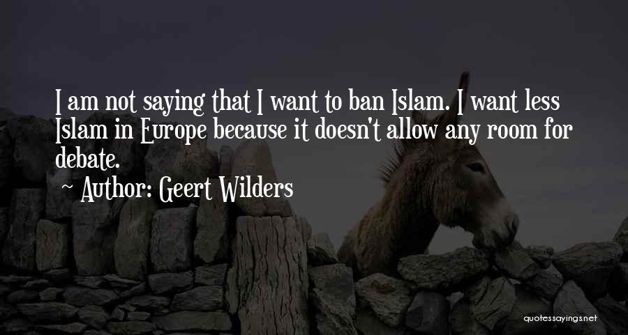 Geert Wilders Quotes 1231087
