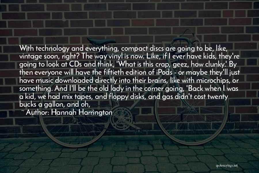 Geez Quotes By Hannah Harrington