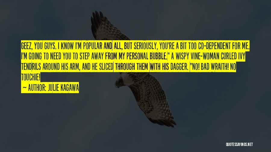 Geez Quotes By Julie Kagawa