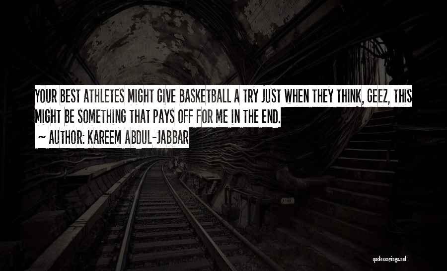 Geez Quotes By Kareem Abdul-Jabbar