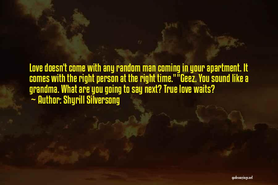 Geez Quotes By Shyrill Silversong