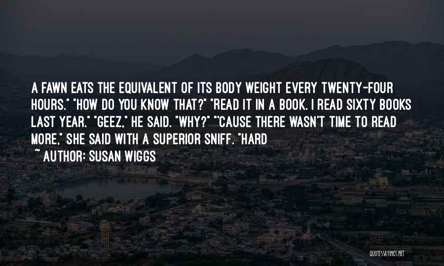 Geez Quotes By Susan Wiggs