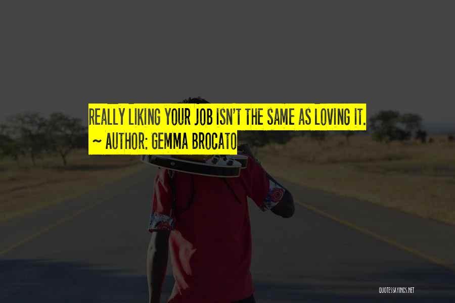 Gemma Brocato Quotes 655854