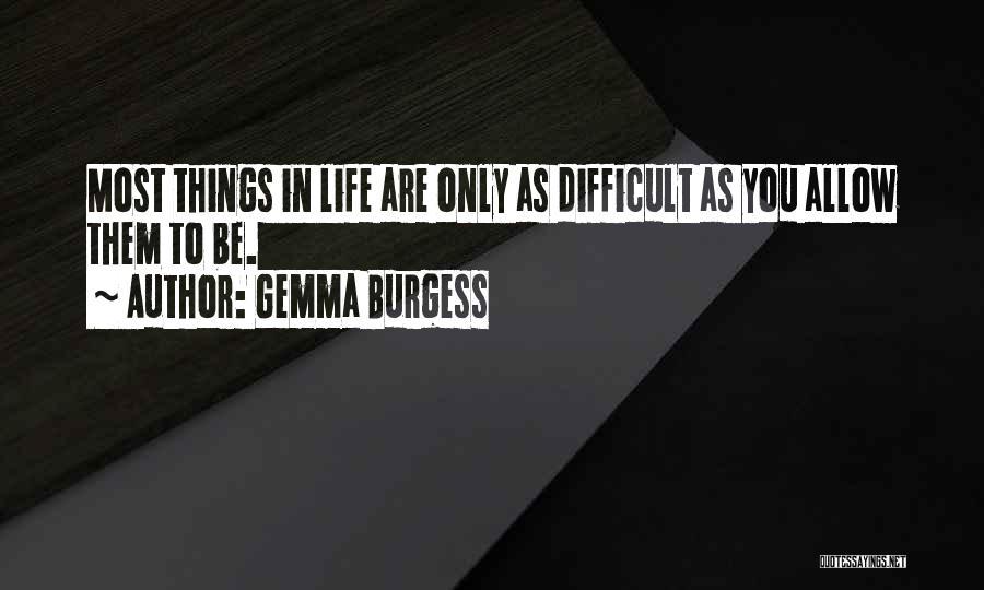 Gemma Burgess Quotes 1004354